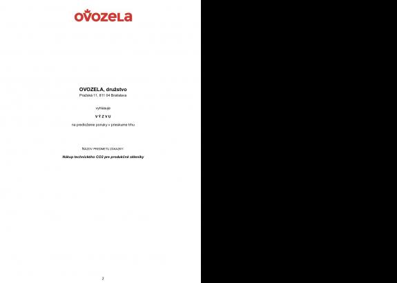 VÝZVA na predloženie ponuky v prieskume trhu Nákup technického CO2 pre produkčné skleníky